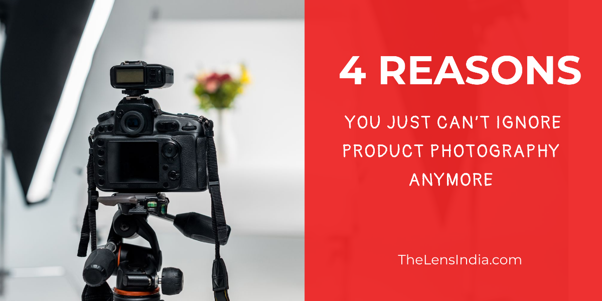 4 reasons you just can't ignore e-commerce product photography anymore